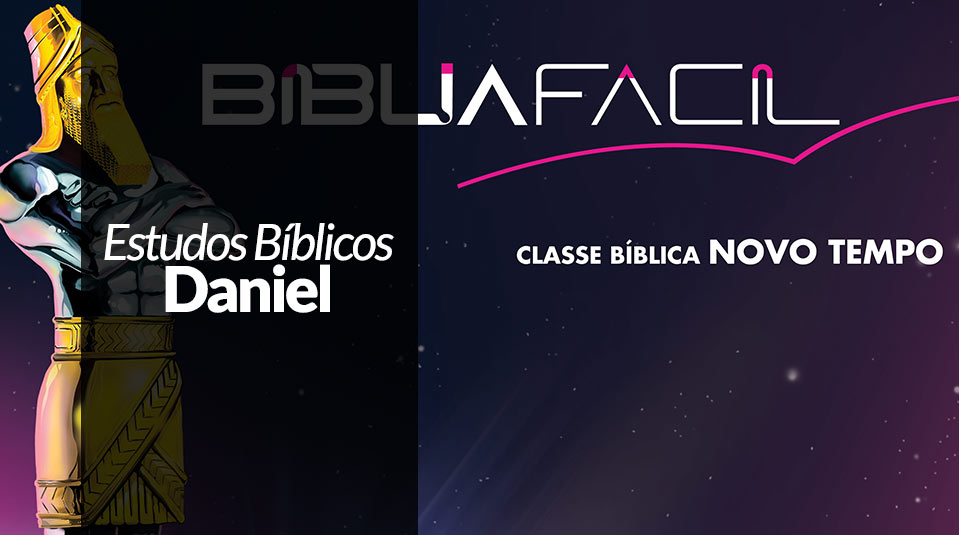 Estudos Bíblicos - Daniel