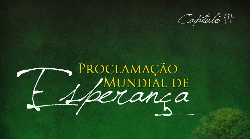 Sermão #14:Proclamação mundial de Esperanca| Série Evangelística Esperança para Viver