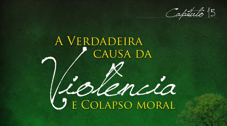 Sermão #15: A verdadeira causa da violência| Série Evangelística Esperança para Viver