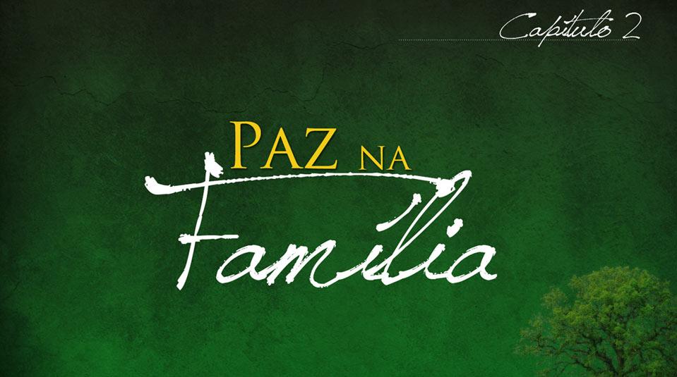 Sermão #2: Paz na família | Série Evangelística