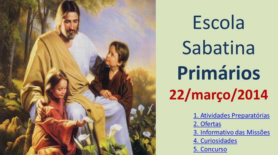 Auxílio na Escola Sabatina dos Primários – 22 Março 2014
