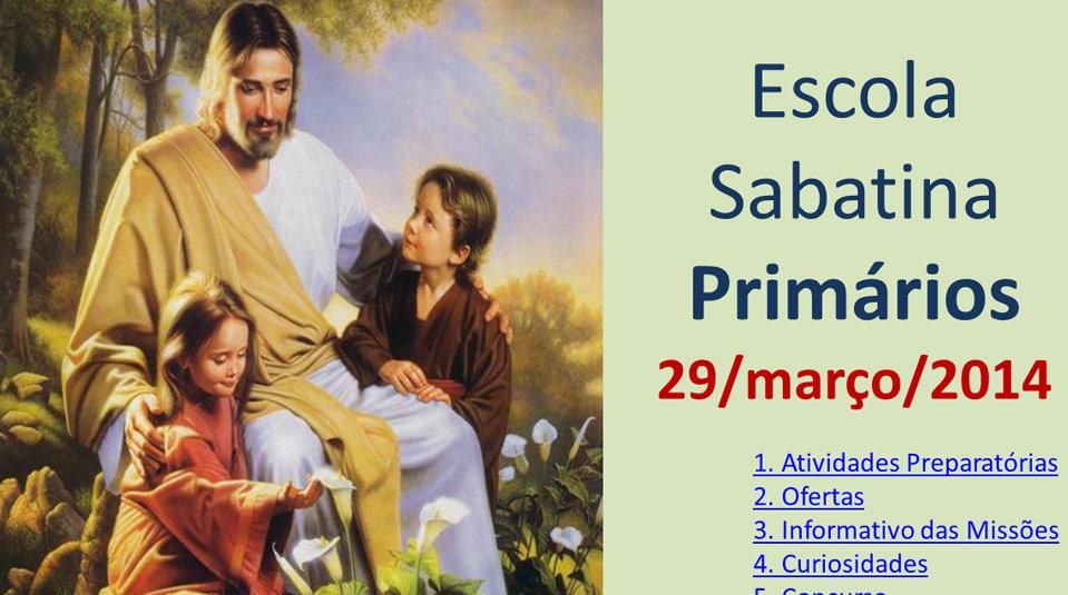 Auxílio na Escola Sabatina dos Primários – 29 Março 2014