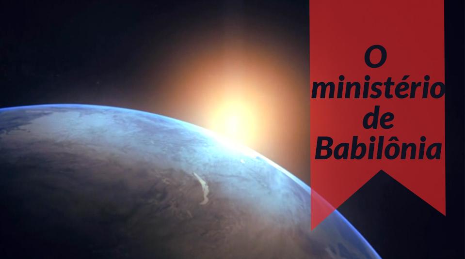 #21 O mistério de Babilônia – Apocalipse o fim revelado