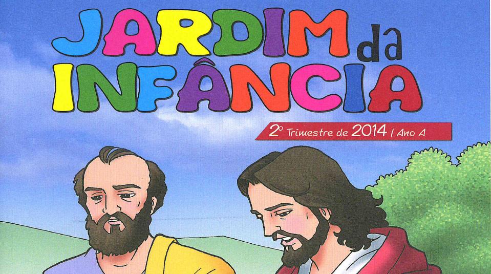 Auxiliar: Jardim da Infância  Ano A 2º trimestre 2014