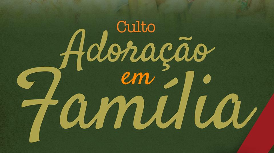 Banner: Adoração em Família 2014