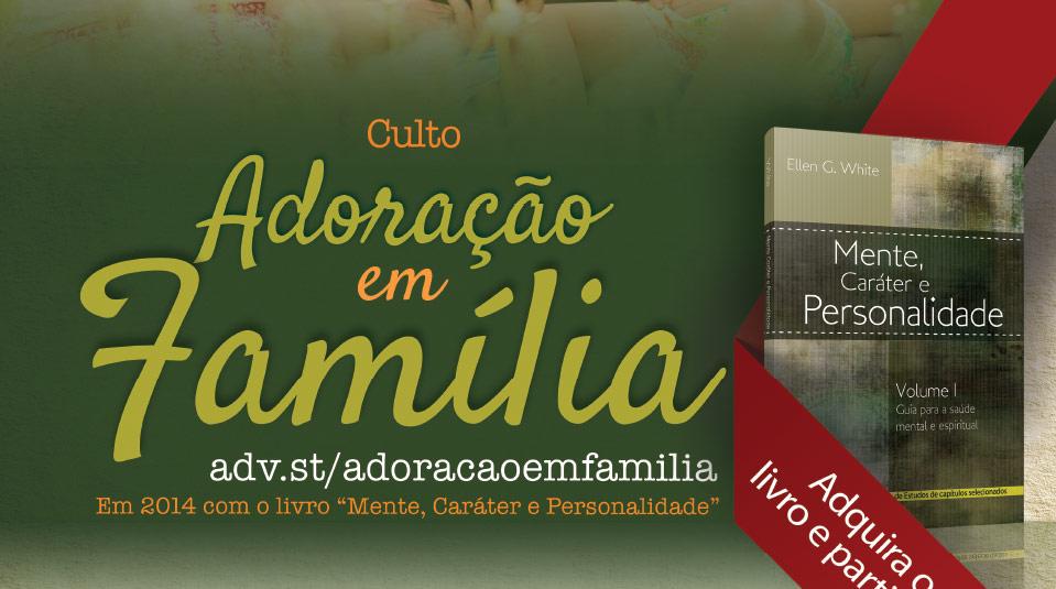 Cartaz aberto: Adoração em Família 2014