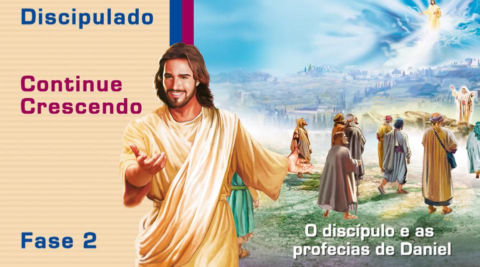 #11 O discípulo e as profecias de Daniel – Ciclo de Discipulado fase 2