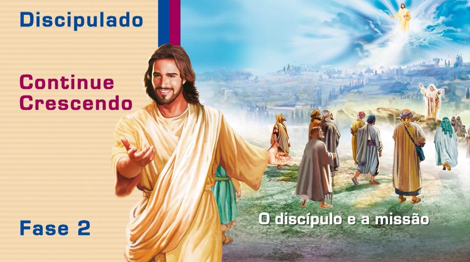 #13 O discípulo e a missão – Ciclo de Discipulado fase 2