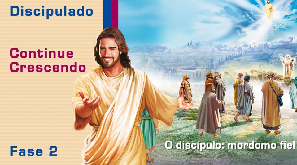 #8 O Discípulo: mordomo fiel – Ciclo de Discipulado fase 2