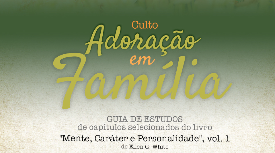 Guia de Estudos: Adoração em Família 2014