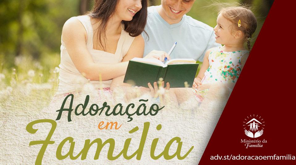(PPT): Adoração em Família 2014