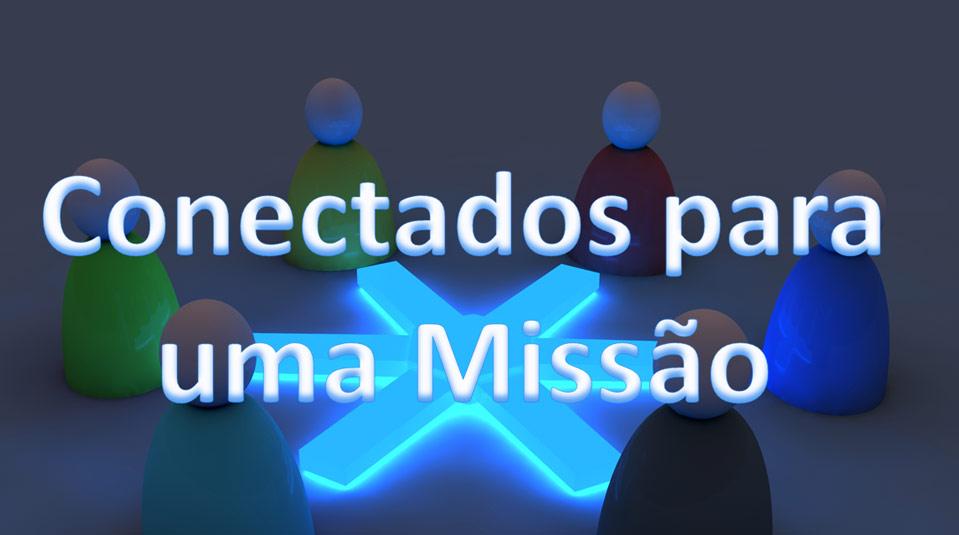Conectados por uma Missão – Pr. Rafael Rossi