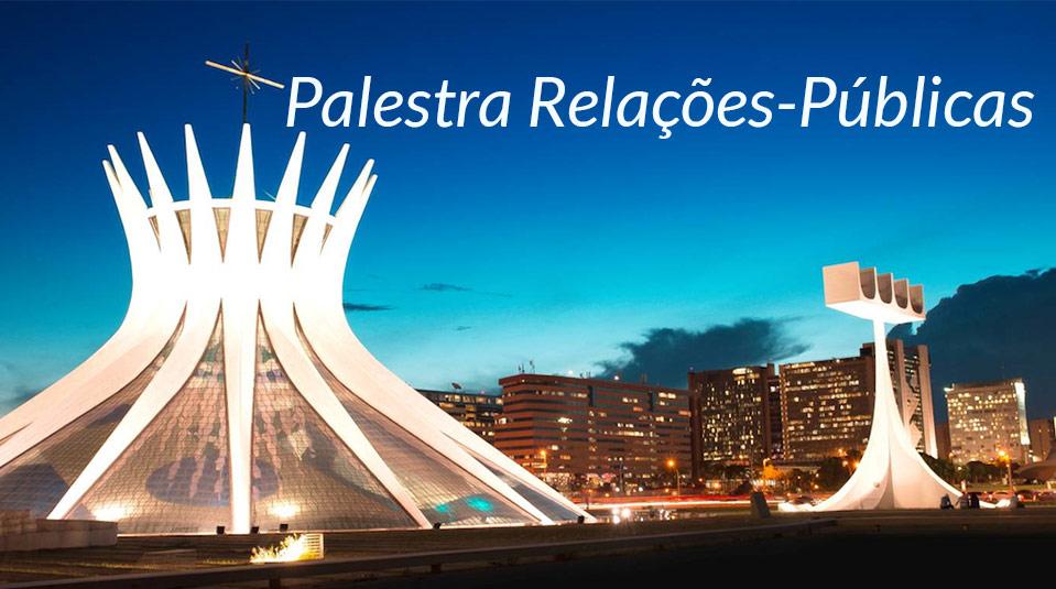 Palestra Relações-Públicas – SAC/GAiN 2014