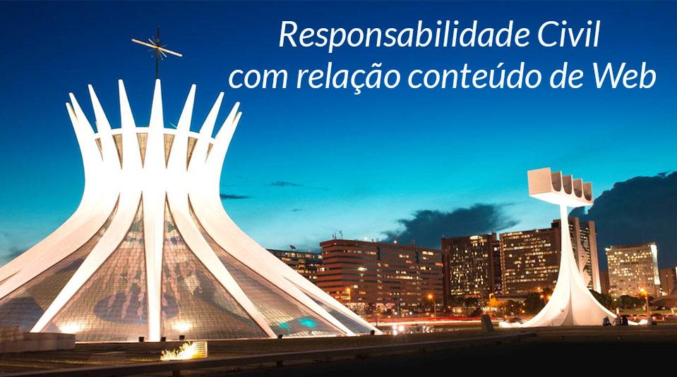 Responsabilidade Civil com relação conteúdo de Web – SAC/GAiN 2014