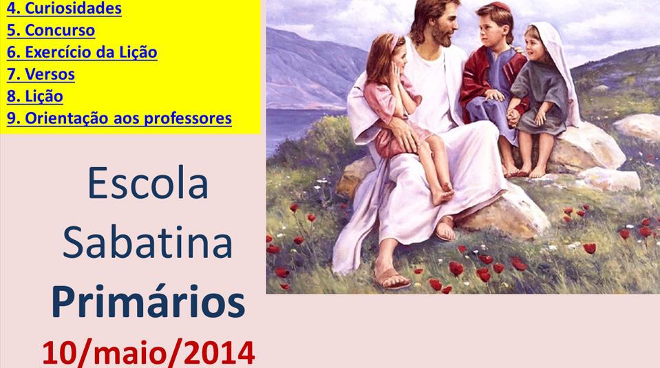 Auxílio na Escola Sabatina dos Primários – 17 maio 2014