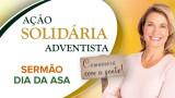 Sermão Dia da ASA 2014