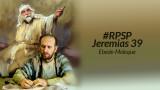 Comentário sobre Jeremias 39