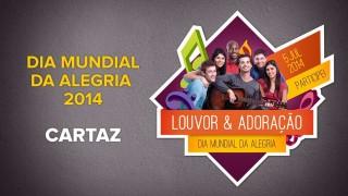 Cartaz A3 – Dia Mundial da Alegria 2014