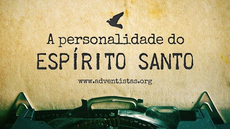 a-personalidade-do-espirito-santo