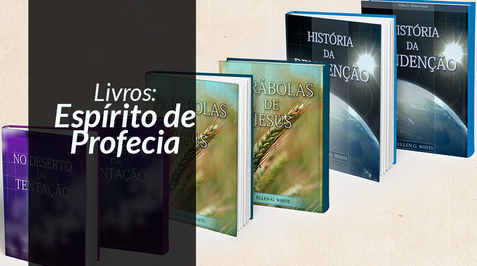 Livros - Espírito de Profecia