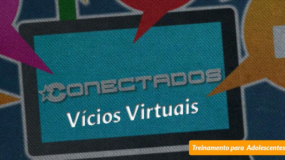 vicios-virtuais-conectados