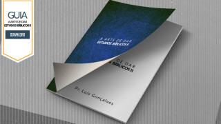 Guia: A arte de dar Estudos Bíblicos II