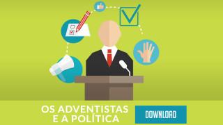 Documento: Os Adventistas e a Política