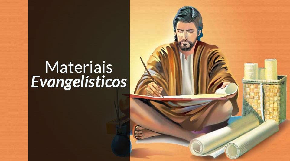 Materiais Evangelísticos