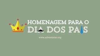 Slides: Homenagem Dia dos Pais