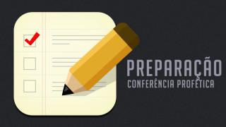 Guia para preparação de Conferência profética