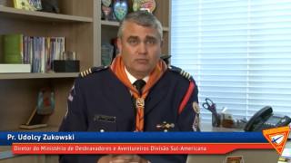 Mensagem ao aventureiros e Desbravadores – Pr.Udolcy Zukowski