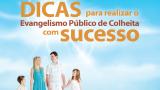 Folheto com dicas para o Evangelismo Público de colheita 2014