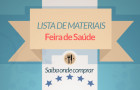 Feira de Saúde – Lista de materiais e onde comprar