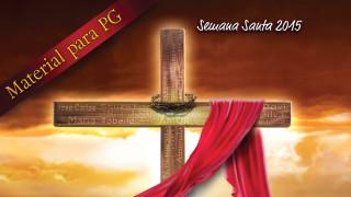 Guia para PGs: A paixão de Cristo é você – Semana Santa 2015