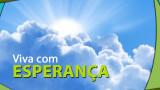 #1 PPT: Viva com Esperança – Evangelismo Público de Colheita 2014