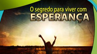 #3 PPT: O segredo para viver com esperança – Evangelismo Público de Colheita 2014
