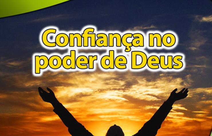#8 PPT: Confiança no poder de  Deus – Evangelismo Público de Colheita 2014