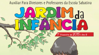 Auxiliar: Jardim da Infância Ano B 1º trimestre 2015