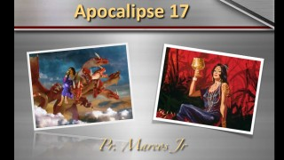 "Palestra ""Apocalipse 17"" – Pr. Marcos Júnior"
