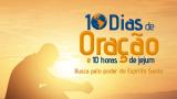 Cartaz: 10 Dias de oração e 10 horas de jejum 2015