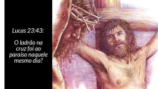 Explicação de Lucas 23:43 – O Ladrão na Cruz