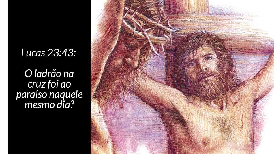 o_ladrao_na_cruz_foi_ao_paraiso
