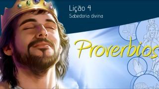 Esboço #4:Sabedoria divina 1º/Tri/2015 – Escola Sabatina