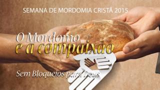 Vídeo #5 Sem bloqueios pra Deus – Semana da Mordomia Cristã 2015