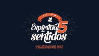 Infográfico: Jejum Espiritual dos 5 Sentidos