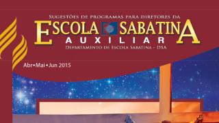 Auxiliar Escola Sabatina 2º Trimestre 2015 – Livro de Lucas