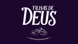 Filhas de Deus – Slides – Dia Internacional da Mulher 2016