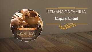 Capa e label: Famílias Restauradas – Semana da Família 2015