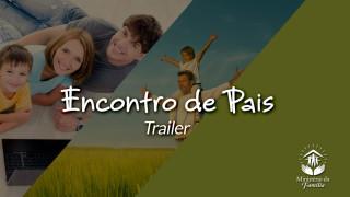 Trailer – Encontro de Pais 2015