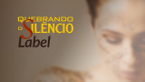 Label: Quebrando o Silêncio 2015